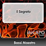 Bassi Maestro Il Segreto