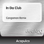Trio Acapulco In Da Club (Congaman Remix)