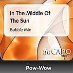 Pow Wow In The Middle Of The Sun (Bubble Mix)