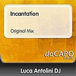 Luca Antolini DJ Incantation (Original Mix)