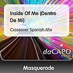 Masquerade Inside Of Me (Dentro De Mi) (Crossover Spanish Mix)