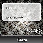 Citizen Iron (Lectrovision Mix)