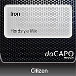 Citizen Iron (Hardstyle Mix)