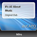 Nitro It's All About Music (Original Club)