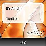 UX It's Alright (Tribal Beat)