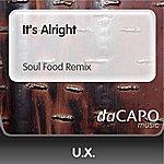 UX It's Alright (Soul Food Remix)