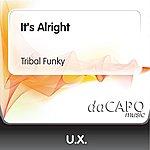 UX It's Alright (Tribal Funky)