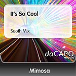 Mimosa It's So Cool (Suoth Mix)