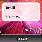 DJ Gius Jerk It!  (Cytherea Mix)