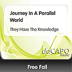 Freefall Journey In A Parallel World (They Have The Knowledge)