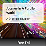 Freefall Journey In A Parallel World (A Dramatic Situation)