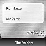 The Raiders Kamikaze (Kick Da Mix)