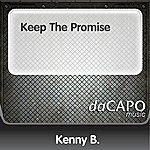 Kenny B. Keep The Promise