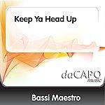 Bassi Maestro Keep Ya Head Up