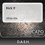 Dash Kick It (White Mix)