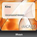 Maya Kina (Uncensored Version)