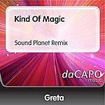 Greta Kind Of Magic (Sound Planet Remix)