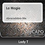 Lady T La Magia (Abracadabra Mix)