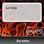 Barabba La Vida