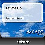 Orlando Let Me Go (EuroJam Remix)
