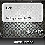 Masquerade Liar (Factory Alternative Mix)
