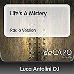 Luca Antolini DJ Life's A Mistery (Radio Version)