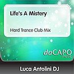 Luca Antolini DJ Life's A Mistery (Hard Trance Club Mix)