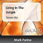 Mark Farina Living In The Jungle (Tarzan Mix)