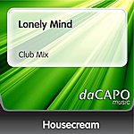 Housecream Lonely Mind (Feat.  Jo') (Club Mix)