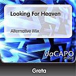 Greta Looking For Heaven (Alternative Mix)