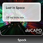 S.P.O.C.K. Lost In Space (Off my teats mix)