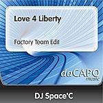 DJ Space'C Love 4 Liberty (Feat.  Anne) (Factory Team Edit)