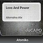 Atomiko Love And Power (Alternative Mix)