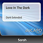 Sarah Love In The Dark (Dark Extended)
