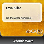 Atlantic Wave Love Killer (On the other hand mix)