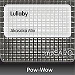 Pow Wow Lullaby (Akasaka Mix)