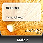 Malibu Mamasa (Mama Full Vocal)