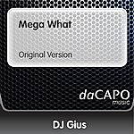 DJ Gius Mega What (Original Version)