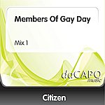 Citizen Members Of Gay Day (Mix 1)