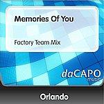 Orlando Memories Of You (Factory Team Mix)