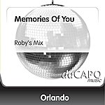 Orlando Memories Of You (Roby's Mix)
