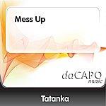 Tatanka Mess Up