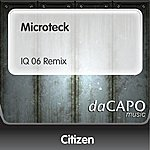 Citizen Microteck (IQ 06 Remix)