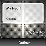 Outlaw My Heart (Ottomix)