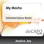 Jessica Jay My Macho (Extended dance Remix)