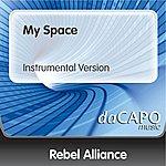 The Rebel Alliance My Space (Instrumental Version)