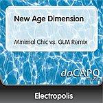 Electropolis New Age Dimension (Minimal Chic vs. GLM Remix)