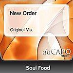 Soul Food New Order (Original Mix)
