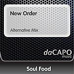 Soul Food New Order (Alternative Mix)
