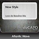 Atlantic Wave New Style (Love da Bassline Mix)